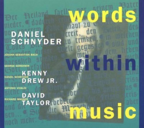 Daniel Schnyder Words Within Music