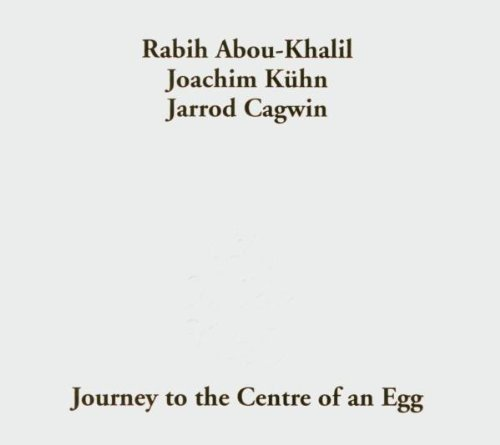 Abou Khalil & Kuehn Journey To The Centr