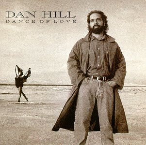 Dan Hill Dance Of Love