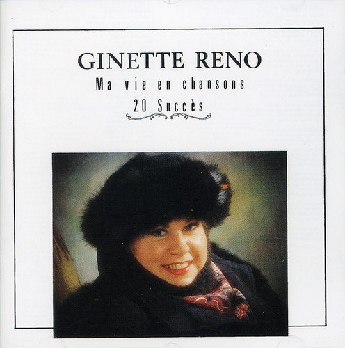 Ginette Reno Ma Vie En Chansons Import Can
