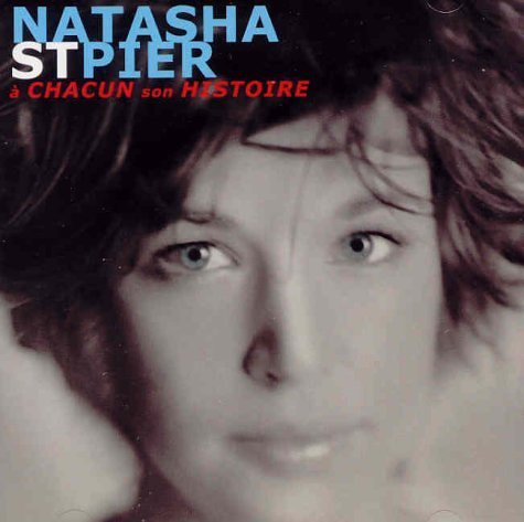 Natasha St Pier Chacun Son Historie Import Can