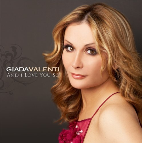 Giada Valenti And I Love You So