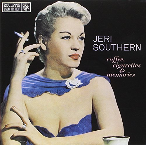 Jeri Southern Coffee Cigarettes & Memories