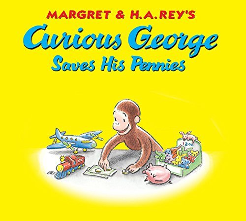 Monica Perez Curious George Saves His Pennies [with Pop Out Coi
