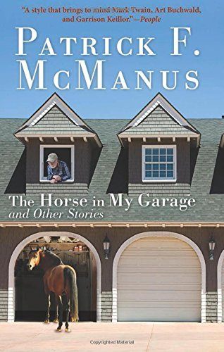 Patrick F. Mcmanus The Horse In My Garage And Other Stories