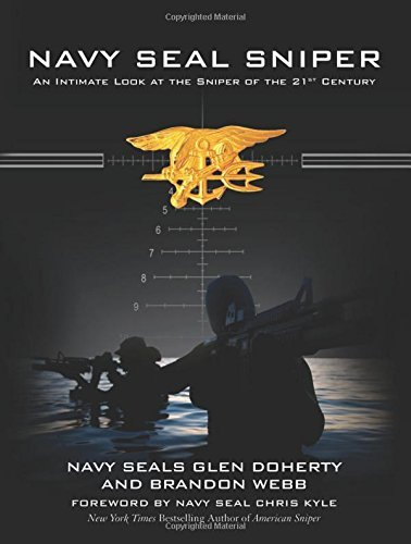Brandon Webb Navy Seal Sniper An Intimate Look At The Sniper Of The 21st Centur