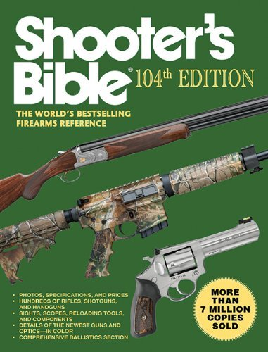 Jay Cassell Shooter's Bible 104th Edition The World's Bestselling Firearms Reference 0104 Edition;