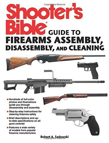 Robert A. Sadowski Shooter's Bible Guide To Firearms Assembly Disass