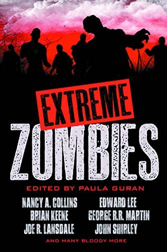Nancy A. Collins Extreme Zombies