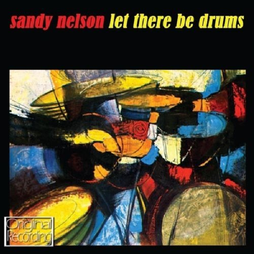 Sandy Nelson Let There Be Drums Import Gbr