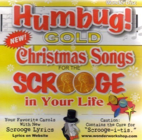 Humbug Gold Christmas Carols For Scrooge In Your Life
