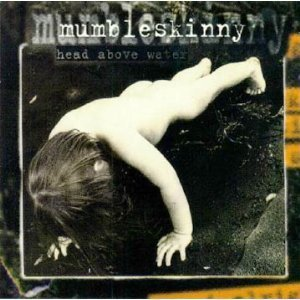 Mumbleskinny Head Above Water