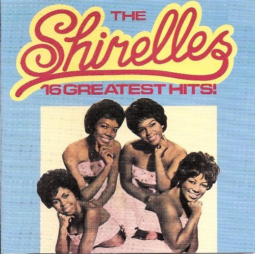 Shirelles 16 Greatest Hits
