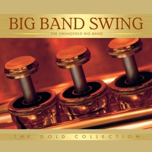 Swingfield Big Band Big Band Swing
