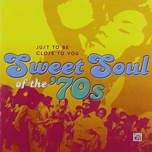 Sweet Soul Of The 70's Vol. 2 Sweet Soul Of The 70s Sweet Soul Of The 70's