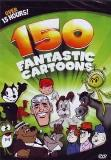 150 Fantastic Cartoons 150 Fantastic Cartoons