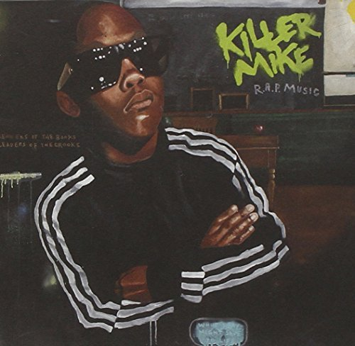 Killer Mike R.A.P. Music Explicit Version