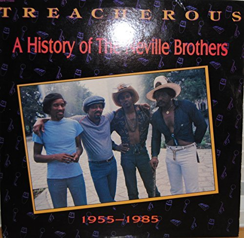 Neville Brothers Treacherous A History Of The Neville Brothers 195 5 1985 [vinyl]