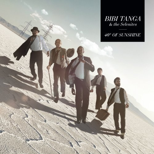 Tanga Bibi & The Selenites 40 Degrees Of Sunshine Digipak