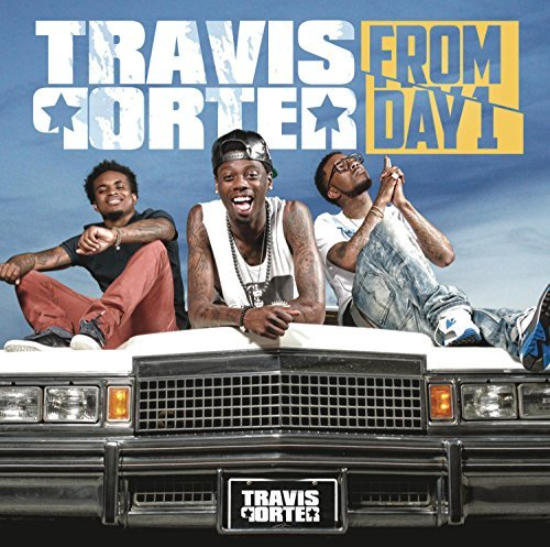 Travis Porter From Day 1 Clean Version