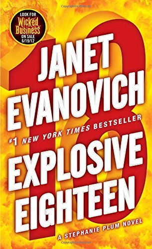 Janet Evanovich Explosive Eighteen A Stephanie Plum Novel