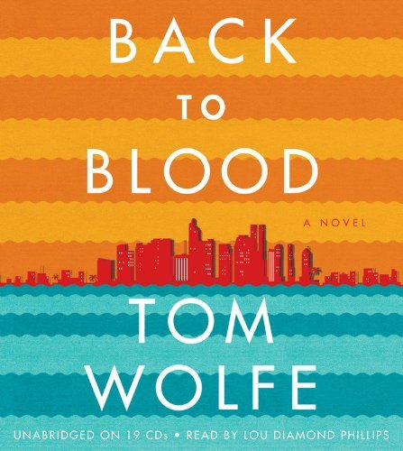 Tom Wolfe Back To Blood