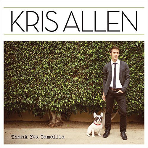 Kris Allen Thank You Camellia