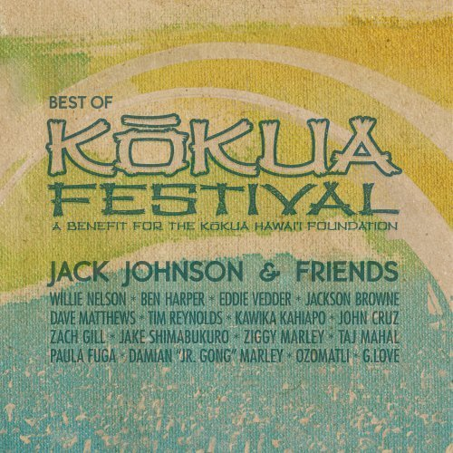 Jack Johnson Best Of Kokua Festival