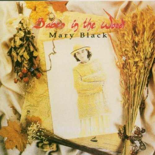 Mary Black Babes In The Wood