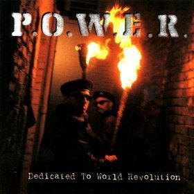Power Dedicated To World Revolution
