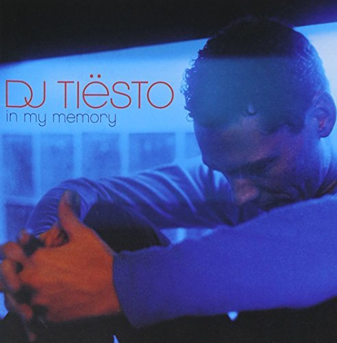 Dj Tiesto In My Memory