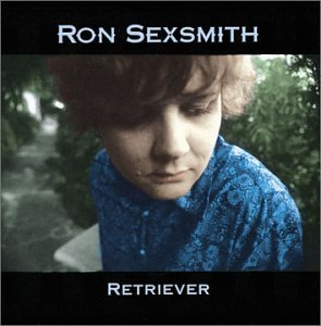 Ron Sexsmith Retriever