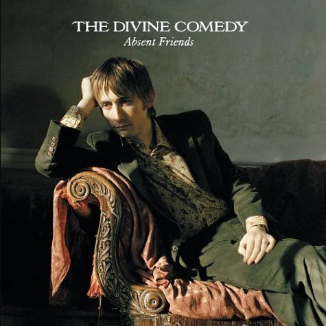 Divine Comedy Absent Friends