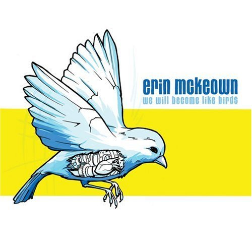 Erin Mckeown We Will Become Like Birds CD R