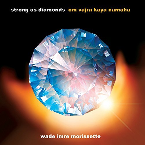 Morrisette Wade Imre Strong As Diamonds