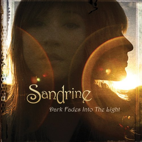 Sandrine Dark Fades Into The Light