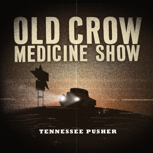Old Crow Medicine Show Tennessee Pusher Digipak