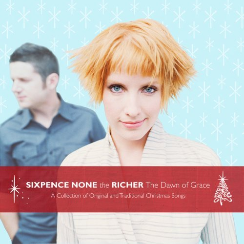 Sixpence None The Richer Dawn Of Grace