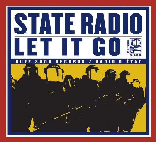 State Radio Let It Go
