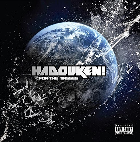 Hadouken! For The Masses Explicit Version For The Masses