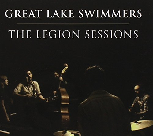 Great Lake Swimmers Legion Sessions