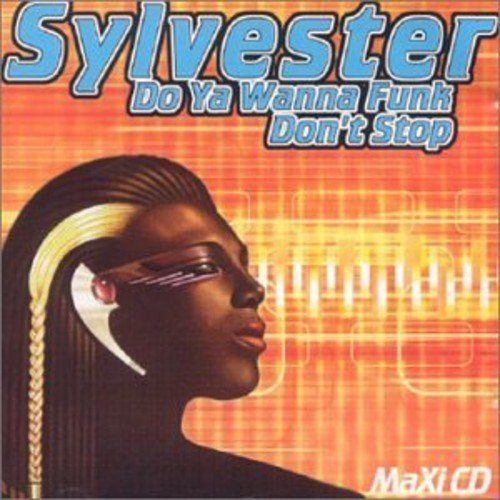 Sylvester Do You Wanna Funk Dont Stop Import Can