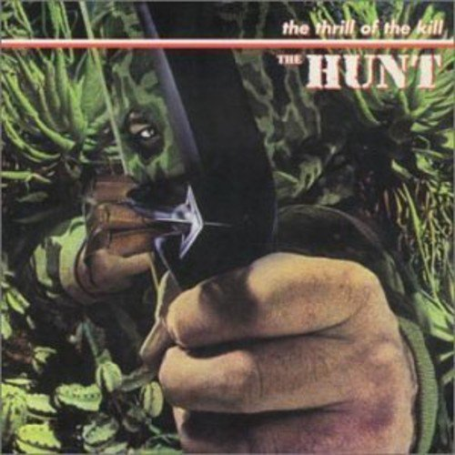 Hunt Thrill Of The Kill Import Can