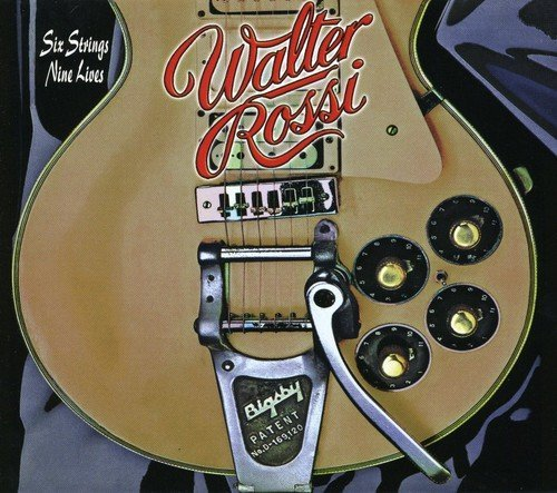 Walter Rossi Six Strings Nine Lives Import Can