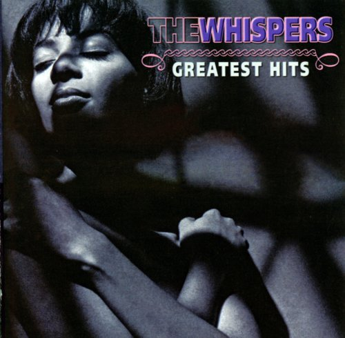 Whispers Greatest Hits (radio Versions)