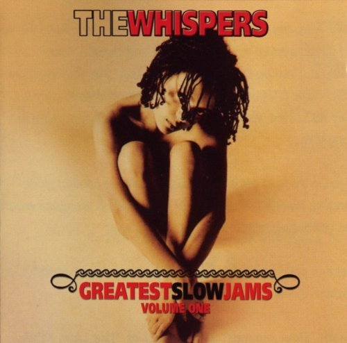 Whispers Vol. 1 Greatest Slow Jams