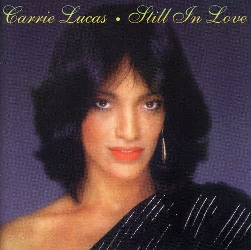 Carrie Lucas Still In Love Import Can
