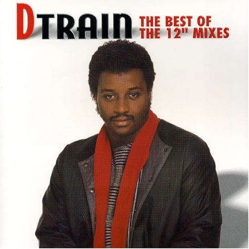 D Train Best Of The 12 Inch Mixes