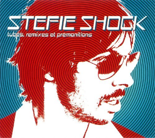 Stefie Shock Tubes Remixes Et Premonitions Import Can