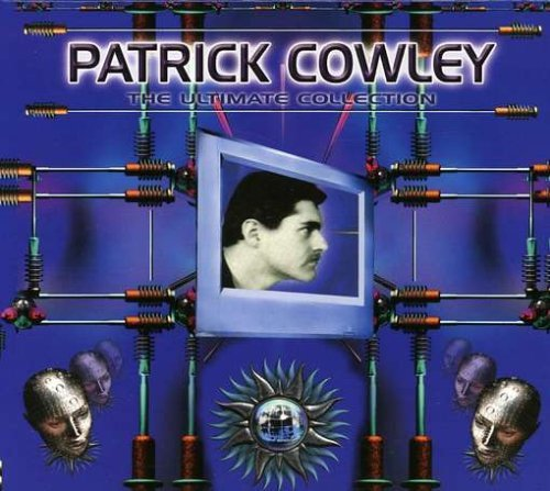 Cowley Patrick Ultimate Collection